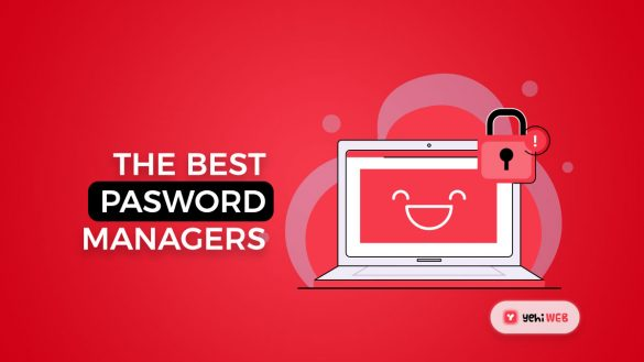 For 2021, The Best Password Manager - Yehiweb
