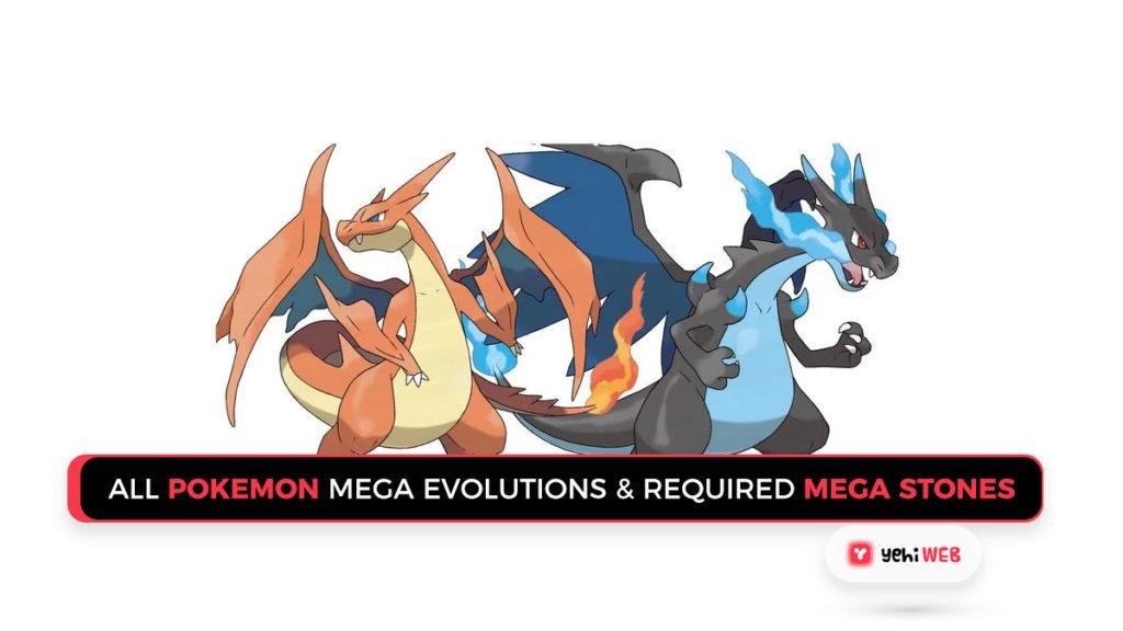 All Pokemon Mega Evolutions & Required Mega Stones Yehiweb