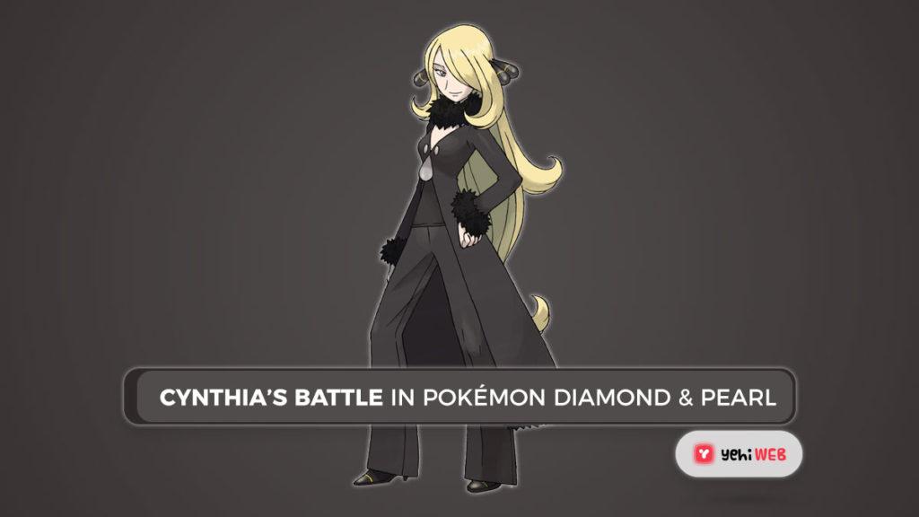 Cynthia's Battle in Pokémon Diamond & Pearl Yehiweb