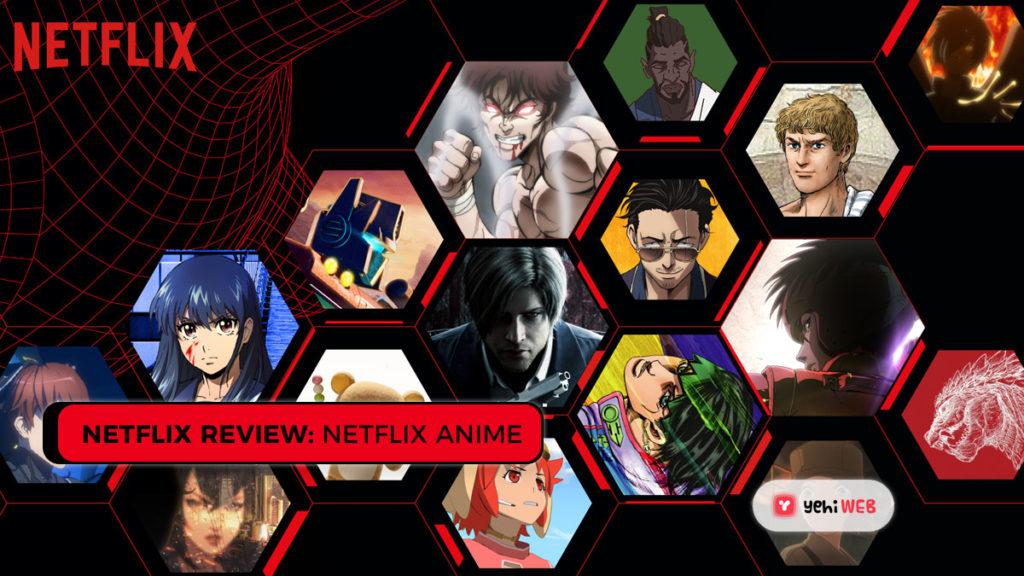 Netflix Anime Yehiweb