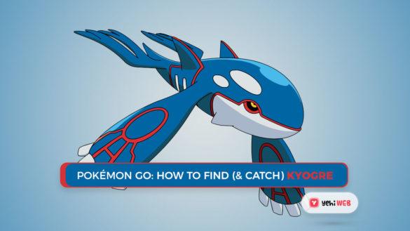 Pokémon GO How to Find & Catch Kyogre Yehiweb