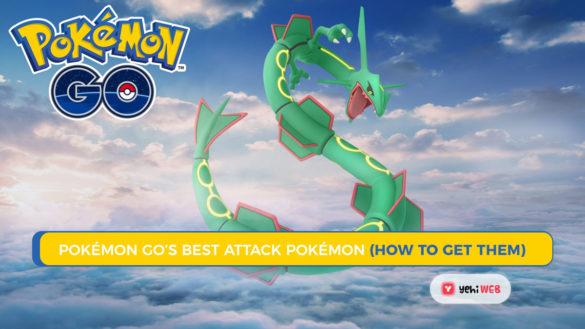 Pokémon Go Best Attack Pokémon (How to Get Them yehiweb