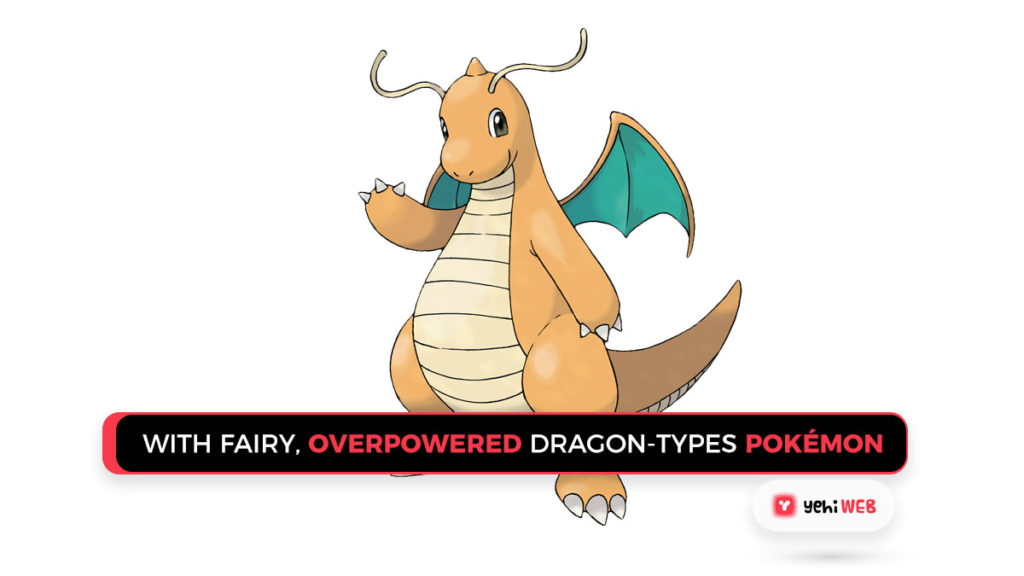 With Fairy, Pokémon Attempted To Check Overpowered Dragon-Types