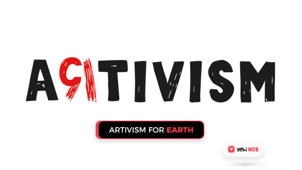 artivism for earth day yehiweb