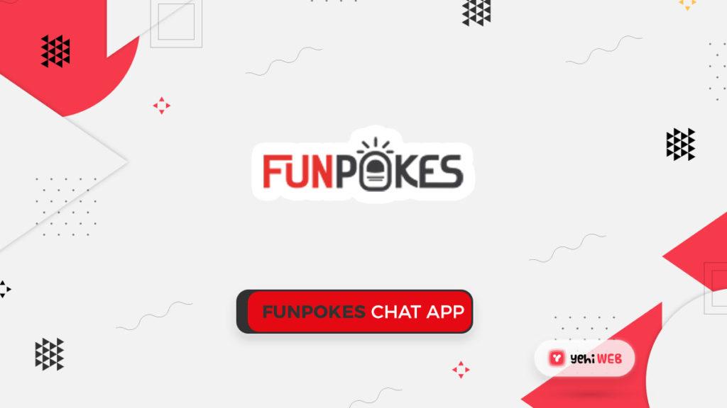 funpokes chat app yehiweb