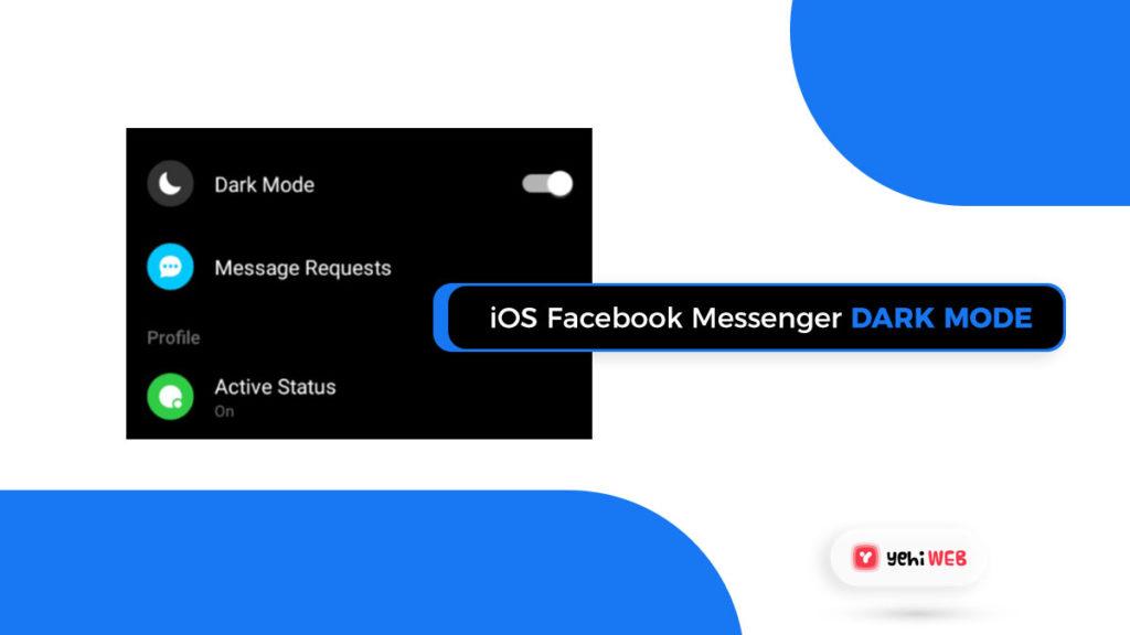 ios facebook messenger dark mode facebook yehiweb