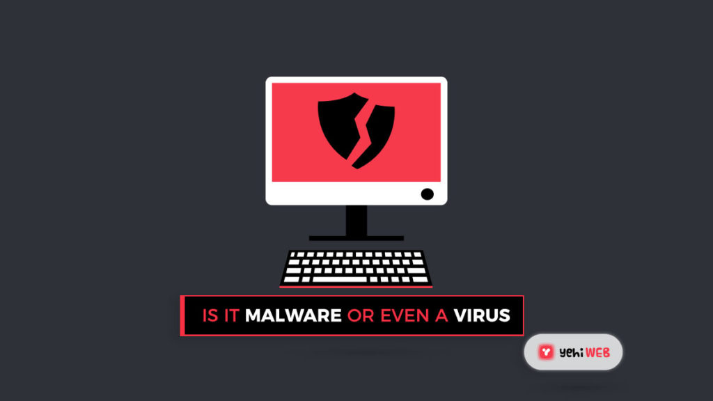 is it a malware or a virus yehiweb