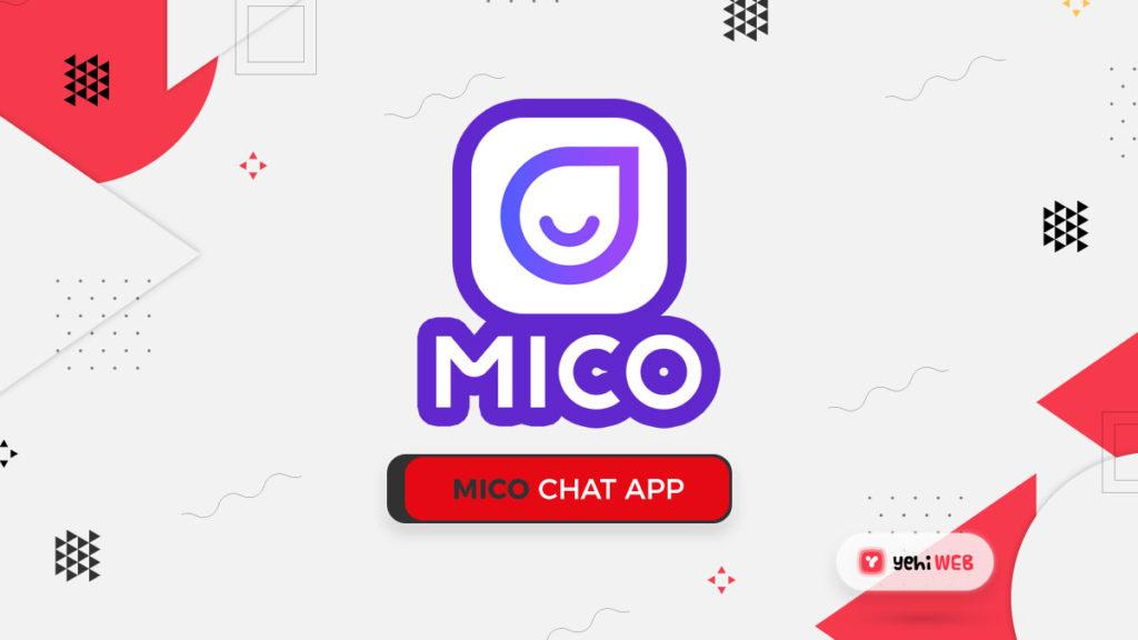 mico chat app yehiweb