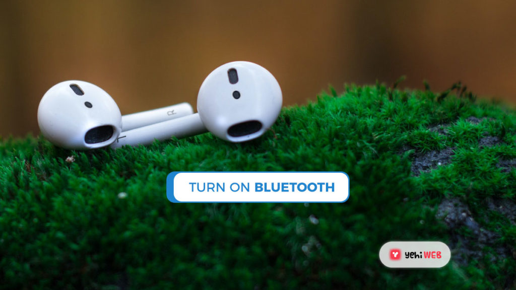 turn on bluetooth yehiweb