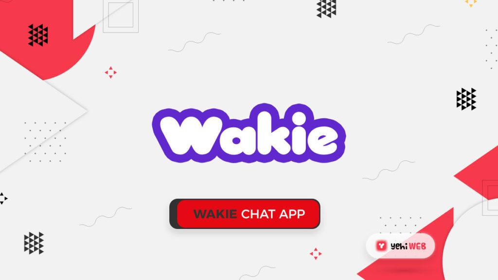 wakie Chat App Yehiweb