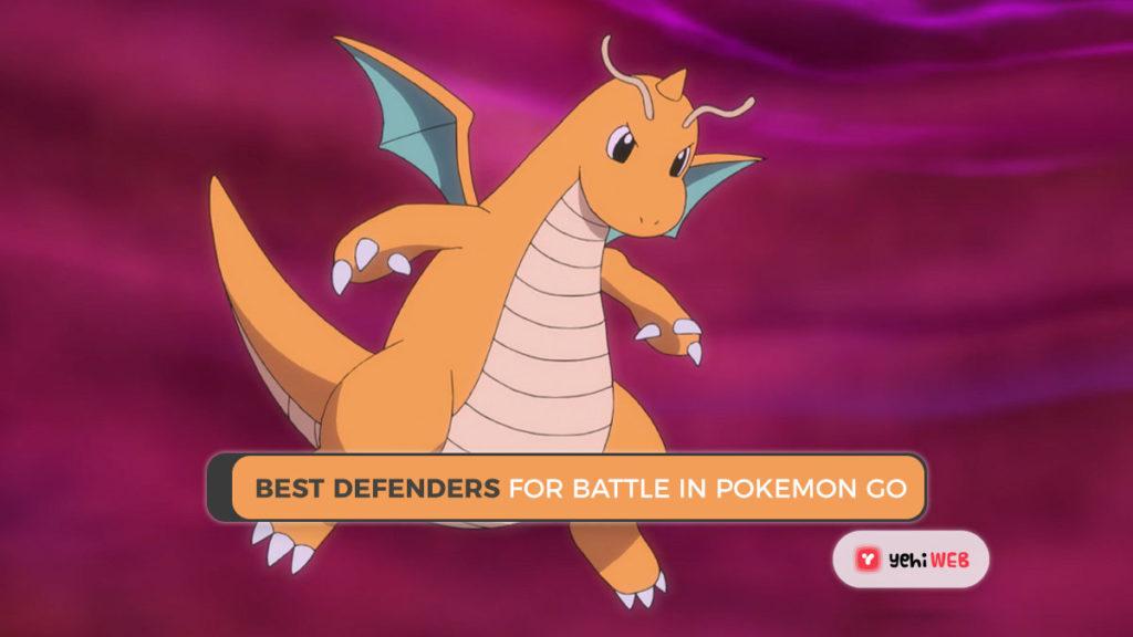 Best Defenders For Battle in Pokemon Go Yehiweb Best Defenders For Battle in Pokemon Go
