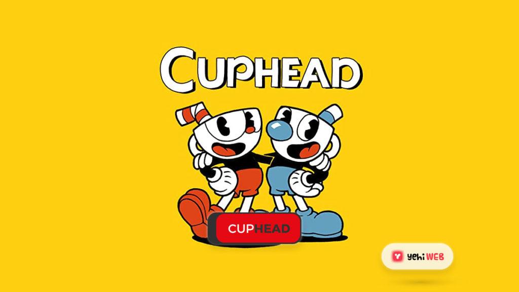 cuphead game yehiweb