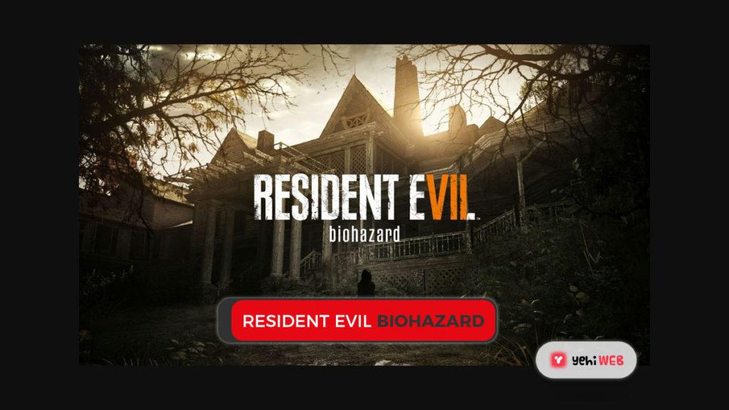 resident evil biohazard game yehiweb