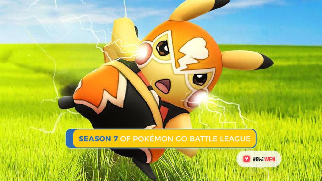 season 7 of pokemon go battle league Yehiweb