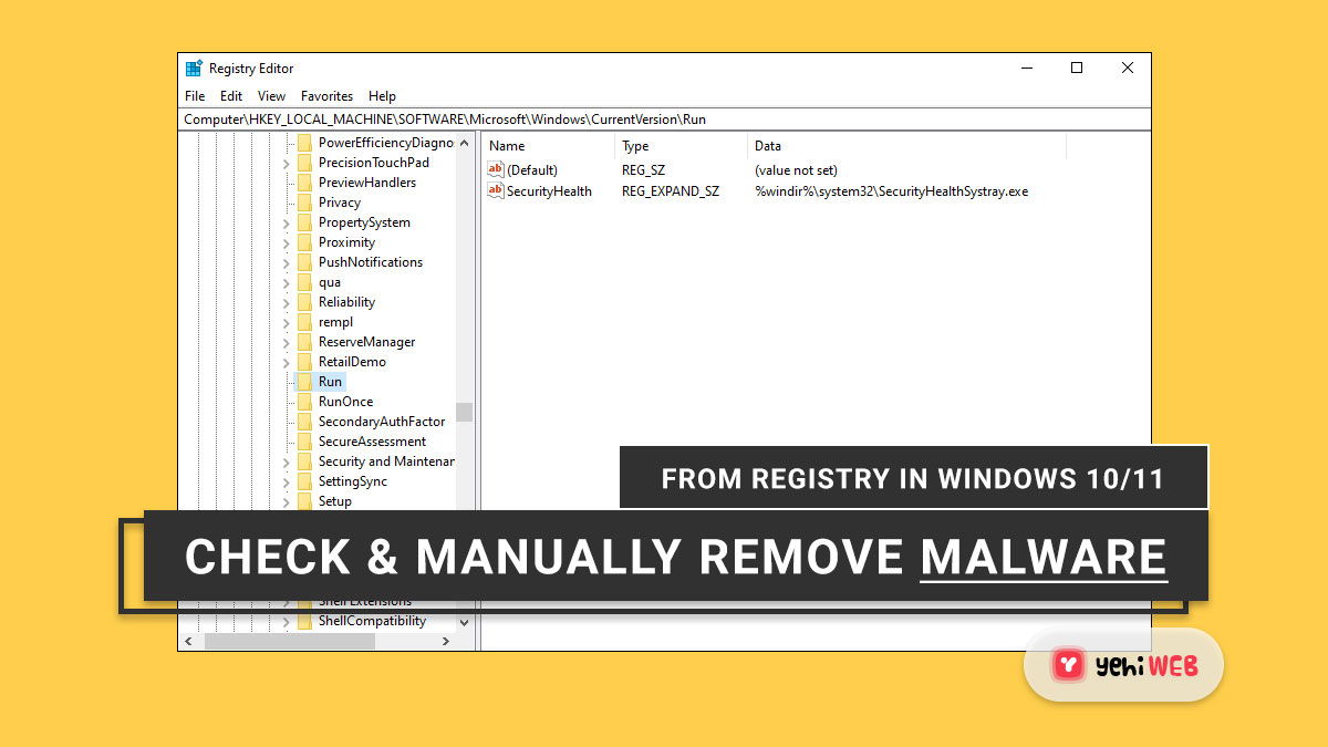 How to Check and Manually Remove Malware From Registry in Windows 10 11 yehiweb
